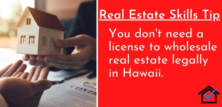 License To Wholesale Real Estate Legally in Hawaii