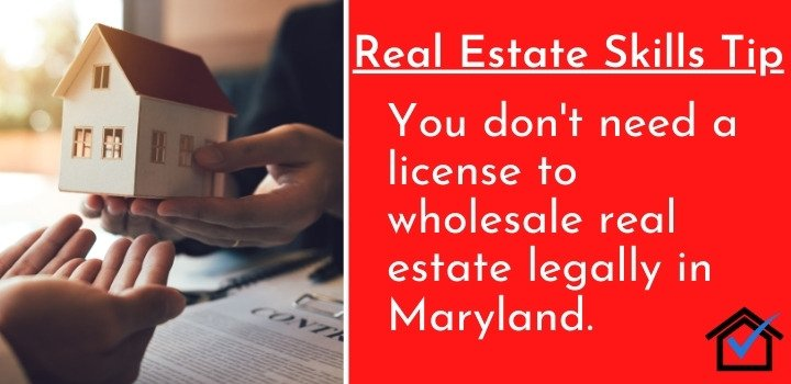 License To Wholesale Real Estate Legally in Maryland