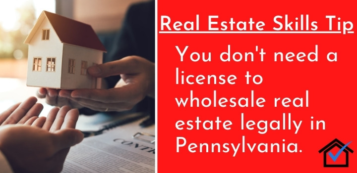 License to Wholesale Real Estate Legally in Pennsylvania