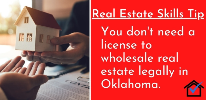 License to wholesale real estate legally in Oklahoma