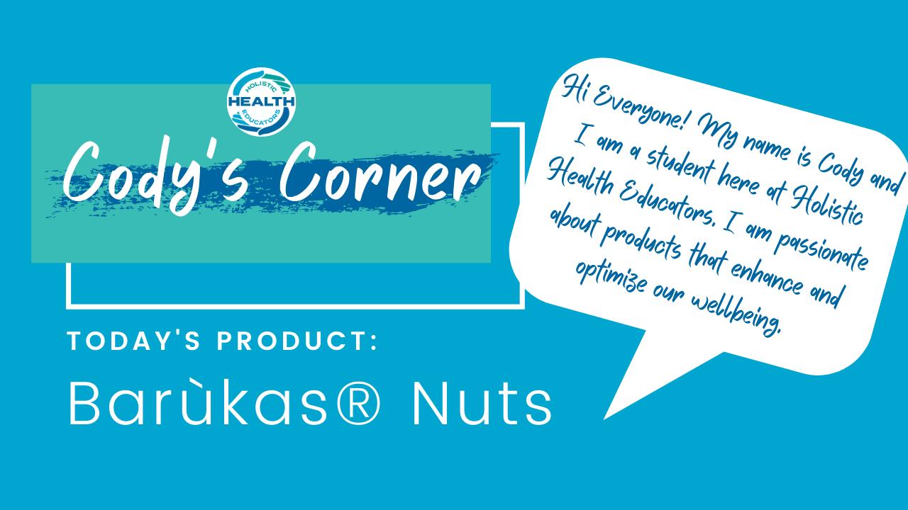 baruka, healthy snacks, holistic health, baruka nuts