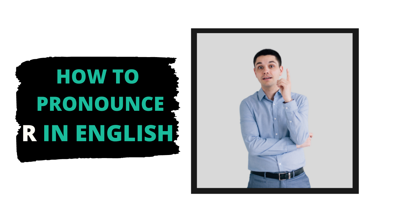 how to pronounce r in english