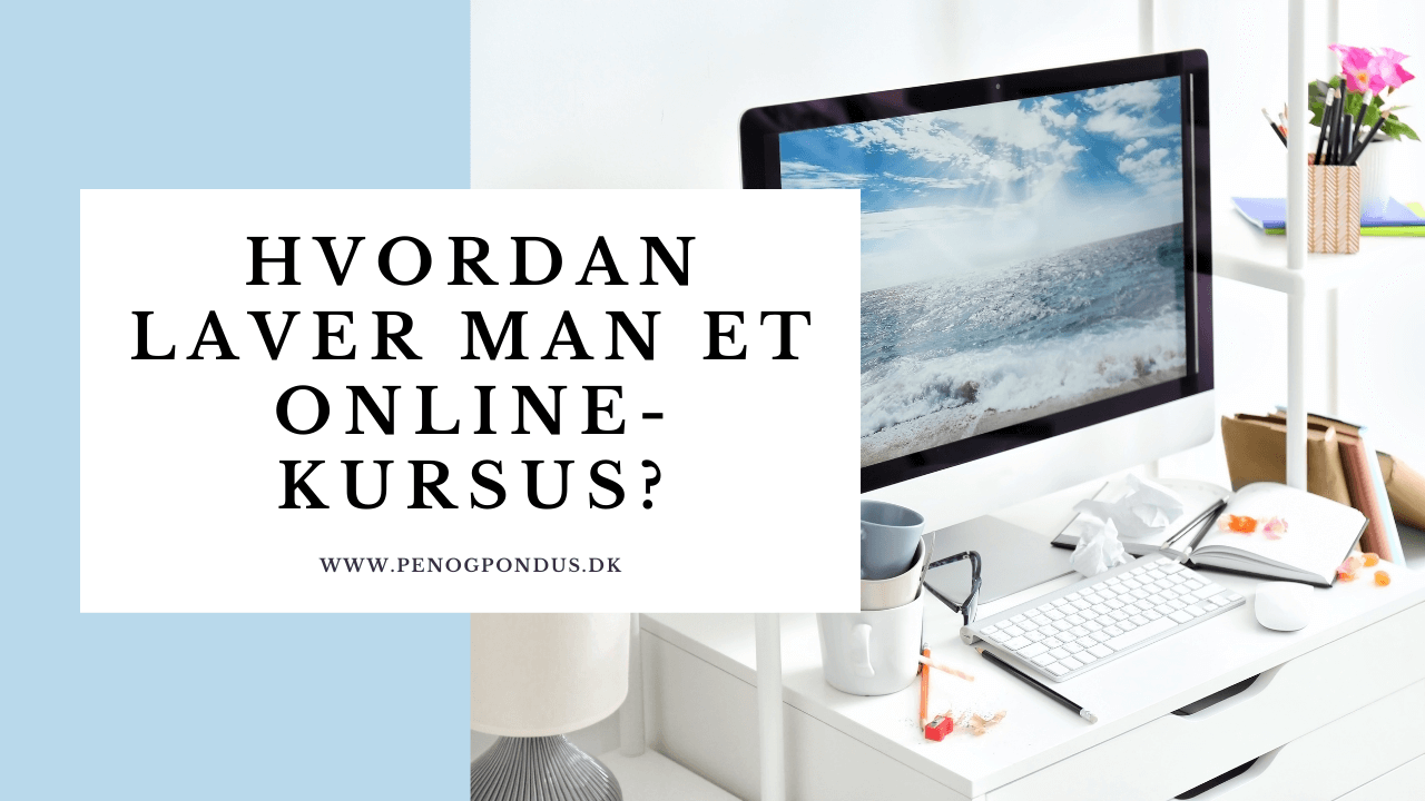Hvordan laver man et onlinekursus