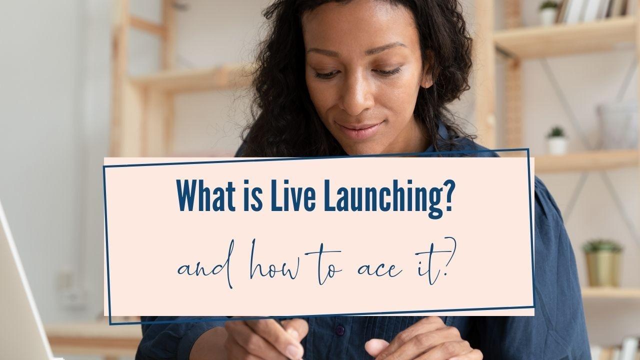 live launch