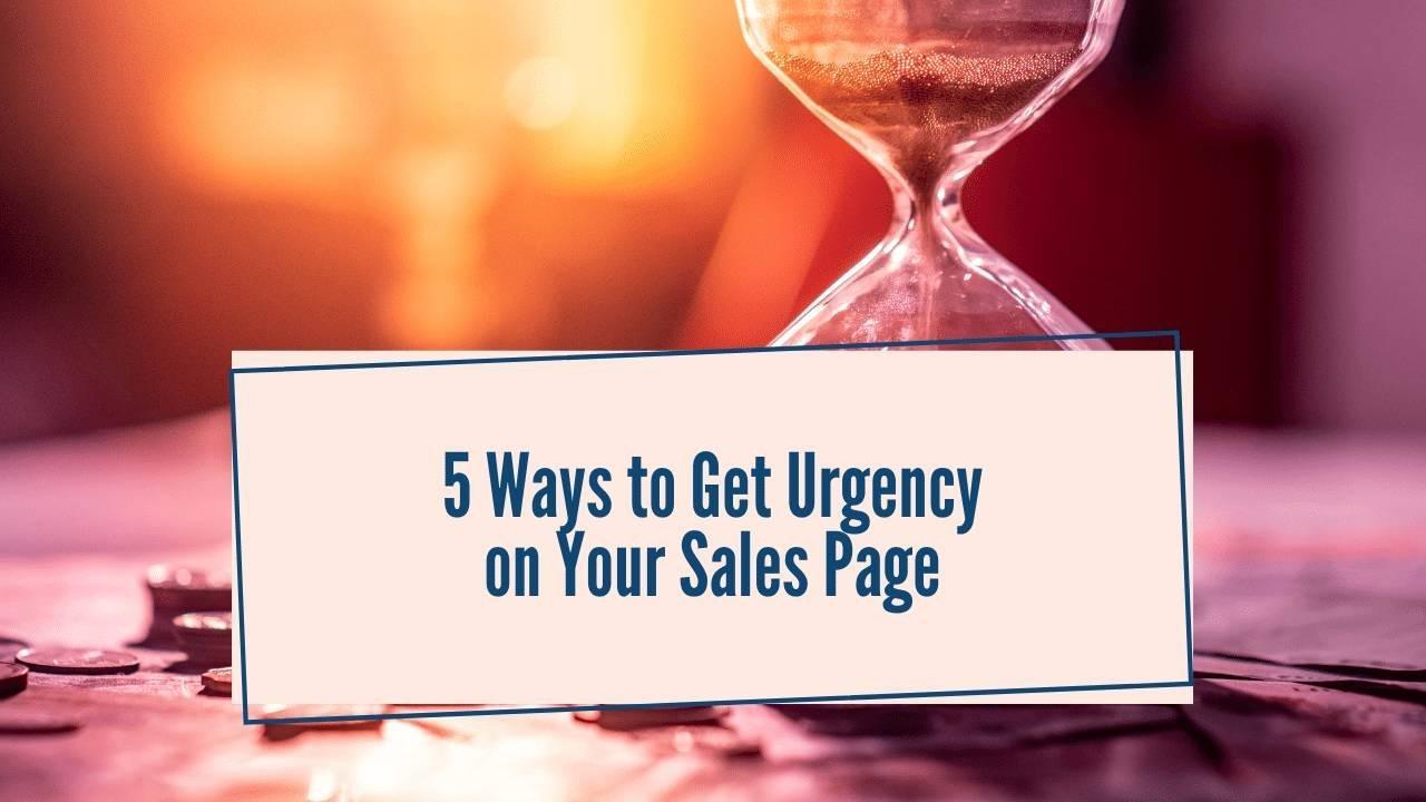 Build Urgency in Sales Page