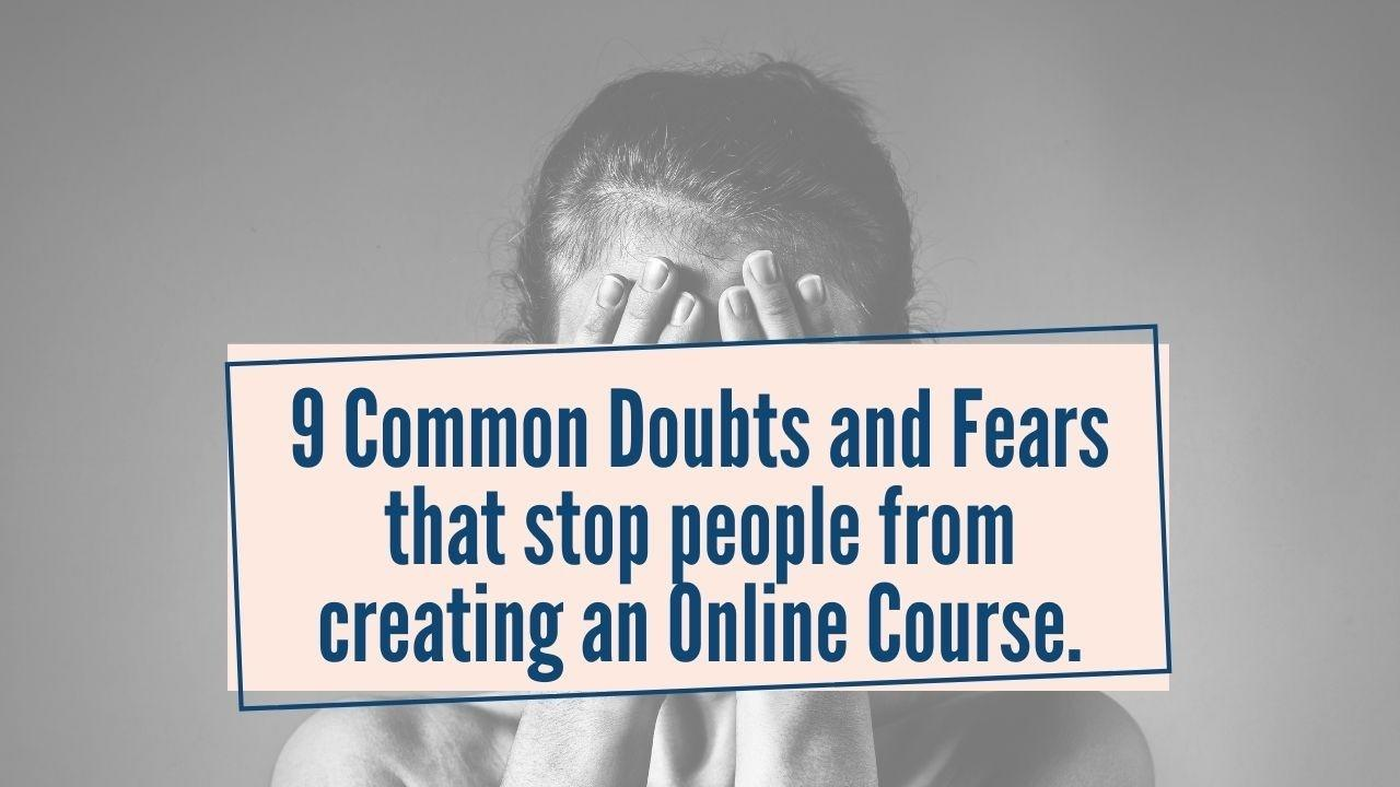 fear while creating online course