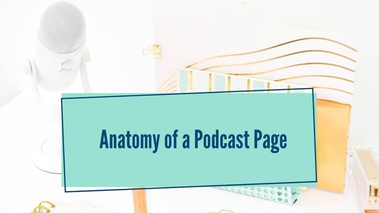 Elements of a Podcast Page