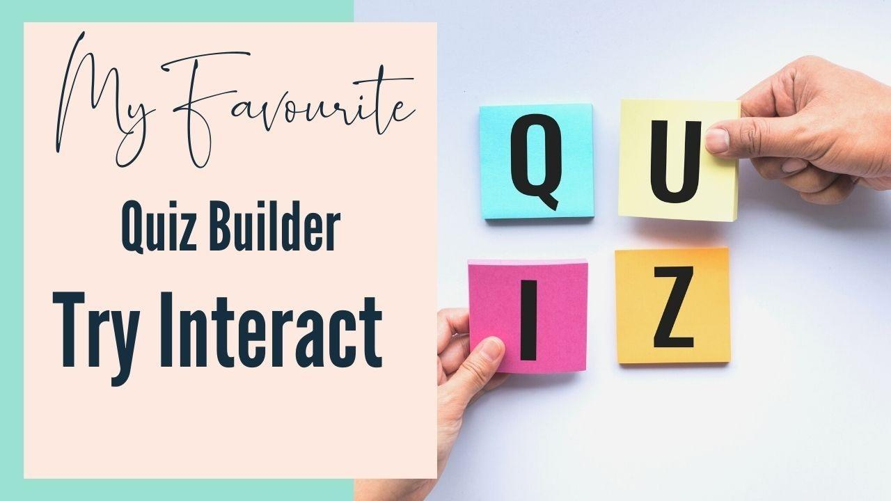Review of try interact quiz builder