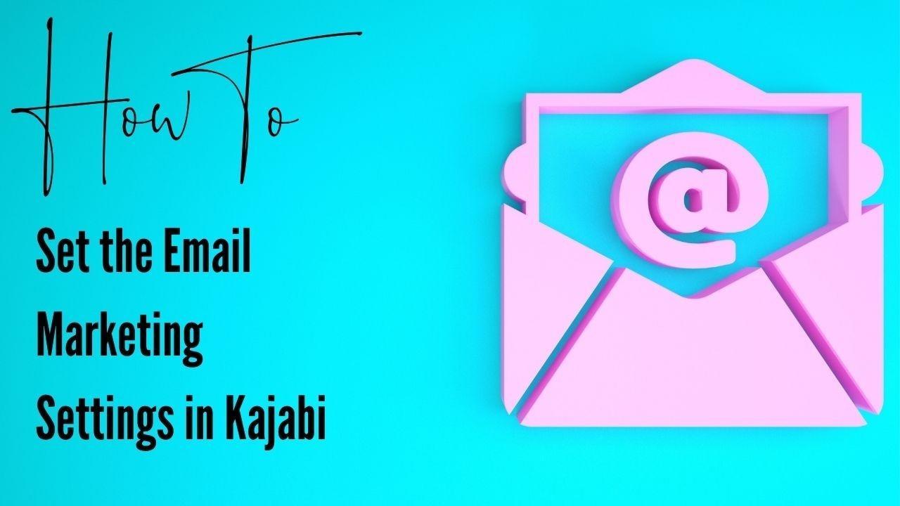 kajabi tutorial email