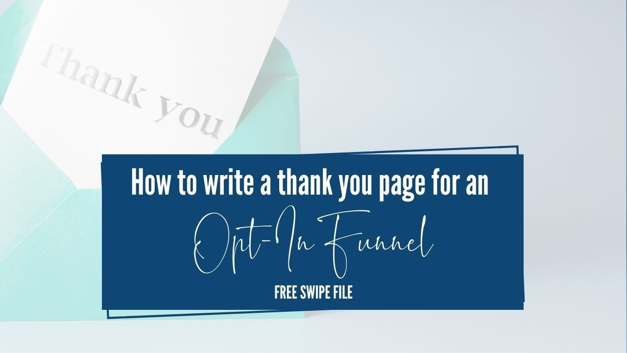 write a thank you page for your opt-in funnel