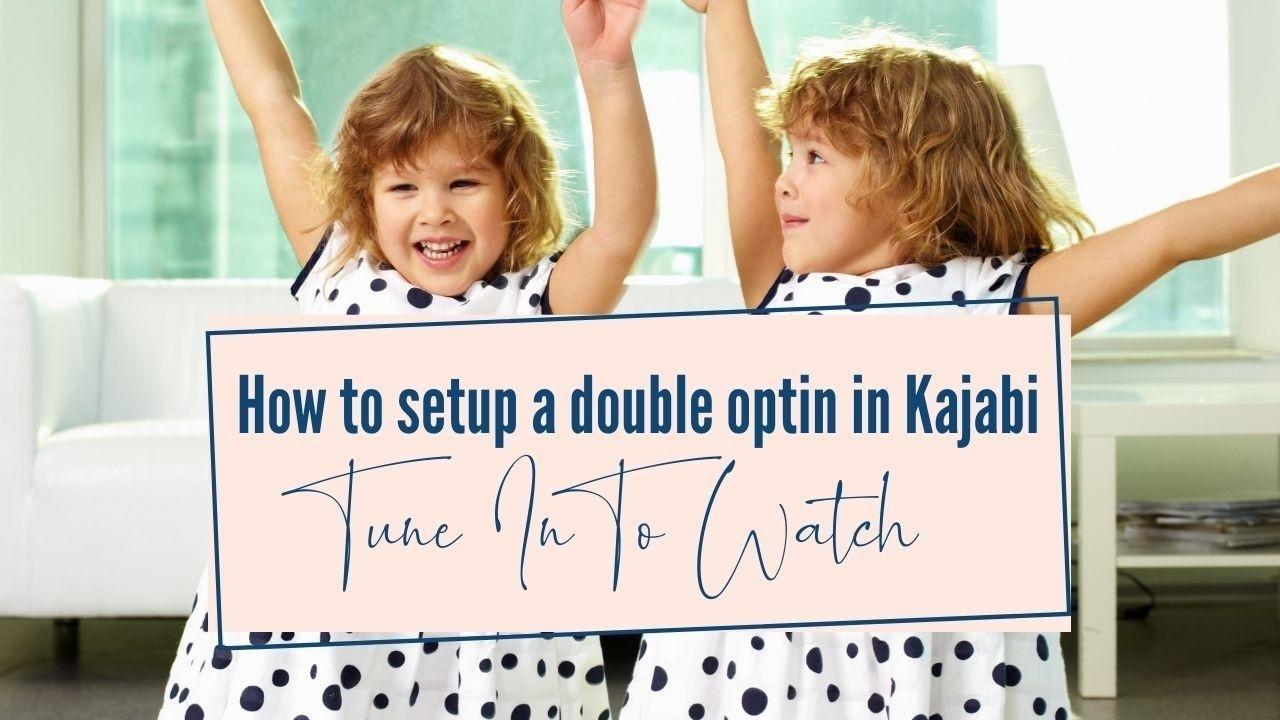 How to set up a double opt-in in Kajabi