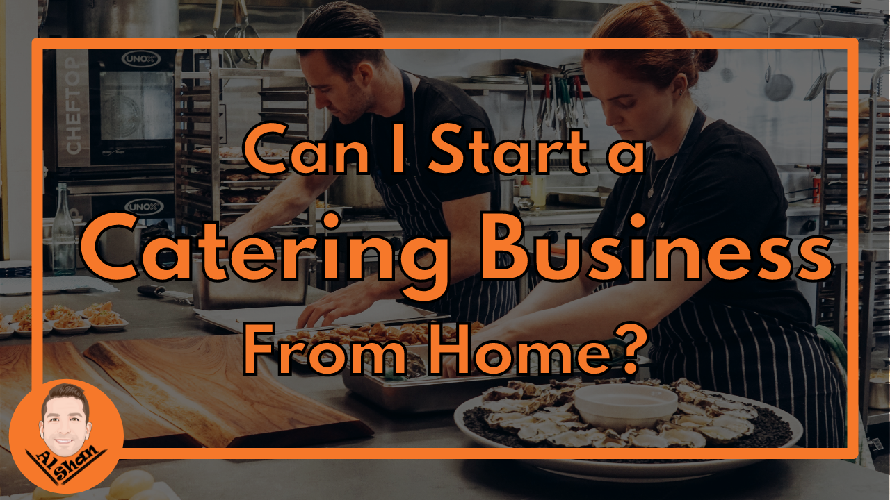 Can I Start a Catering Business From Home?