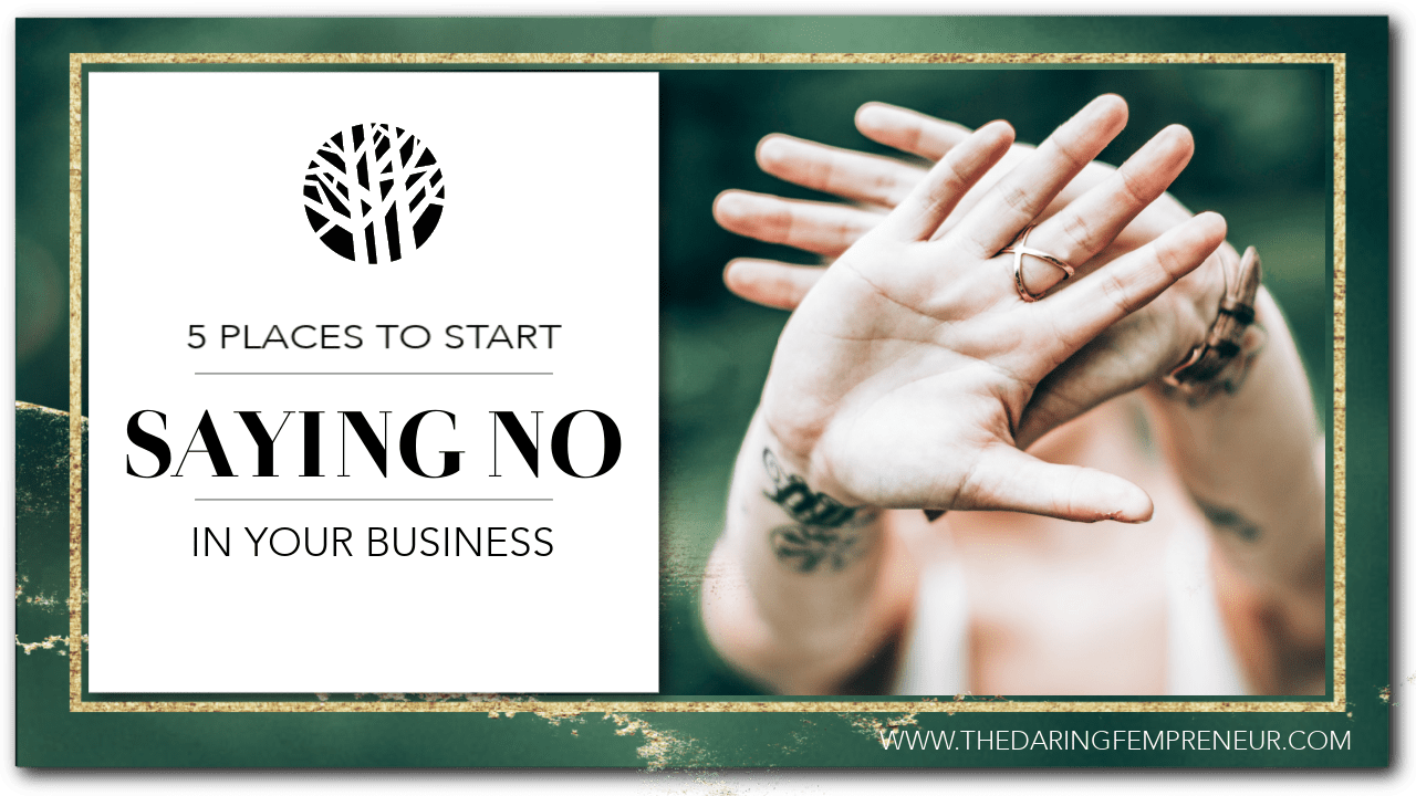 5 places to start saying no in your business