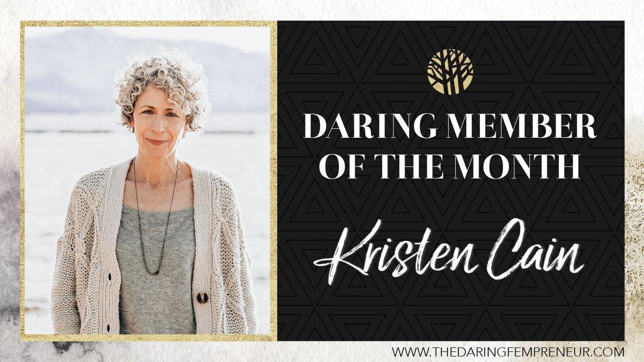 Meet September's Daring Member of the Month: Kristen Cain