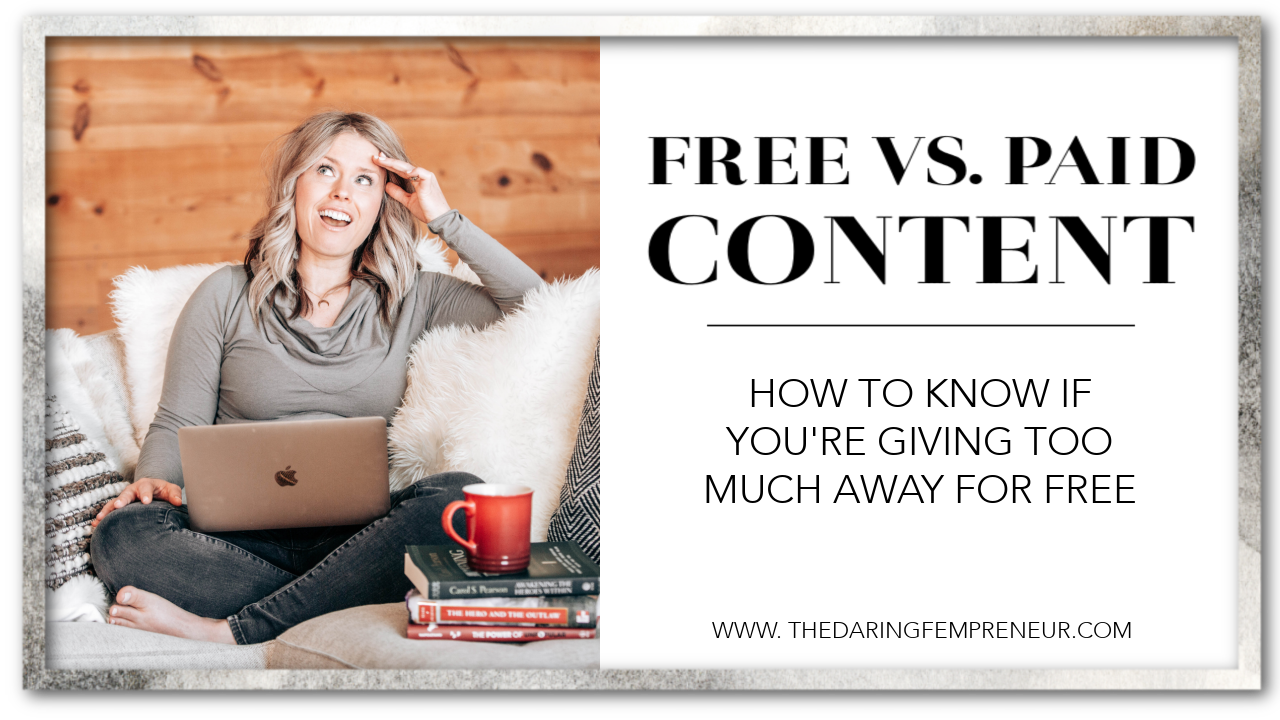 Free vs Paid Content - How to know if you're giving too much away for free