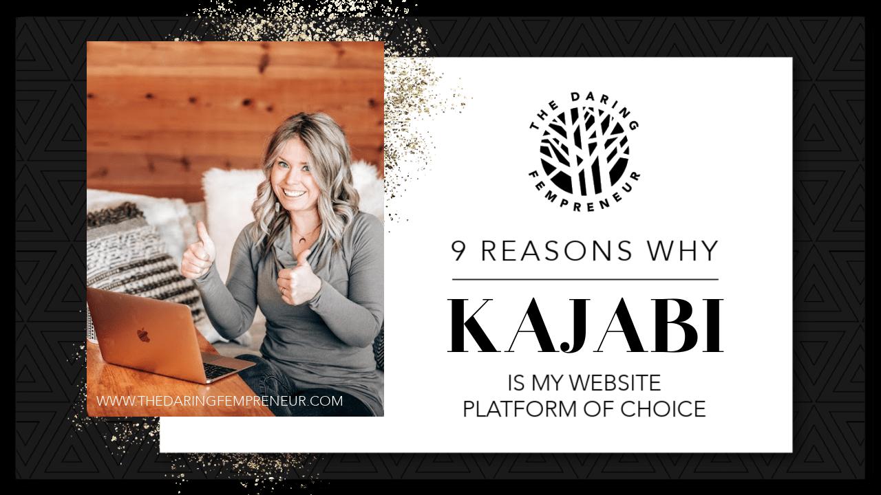 9 reasons why Kajabi is my website platform of choice