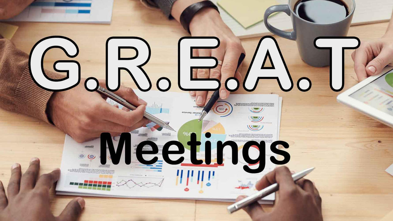 Take Your Meetings From Good to GREAT