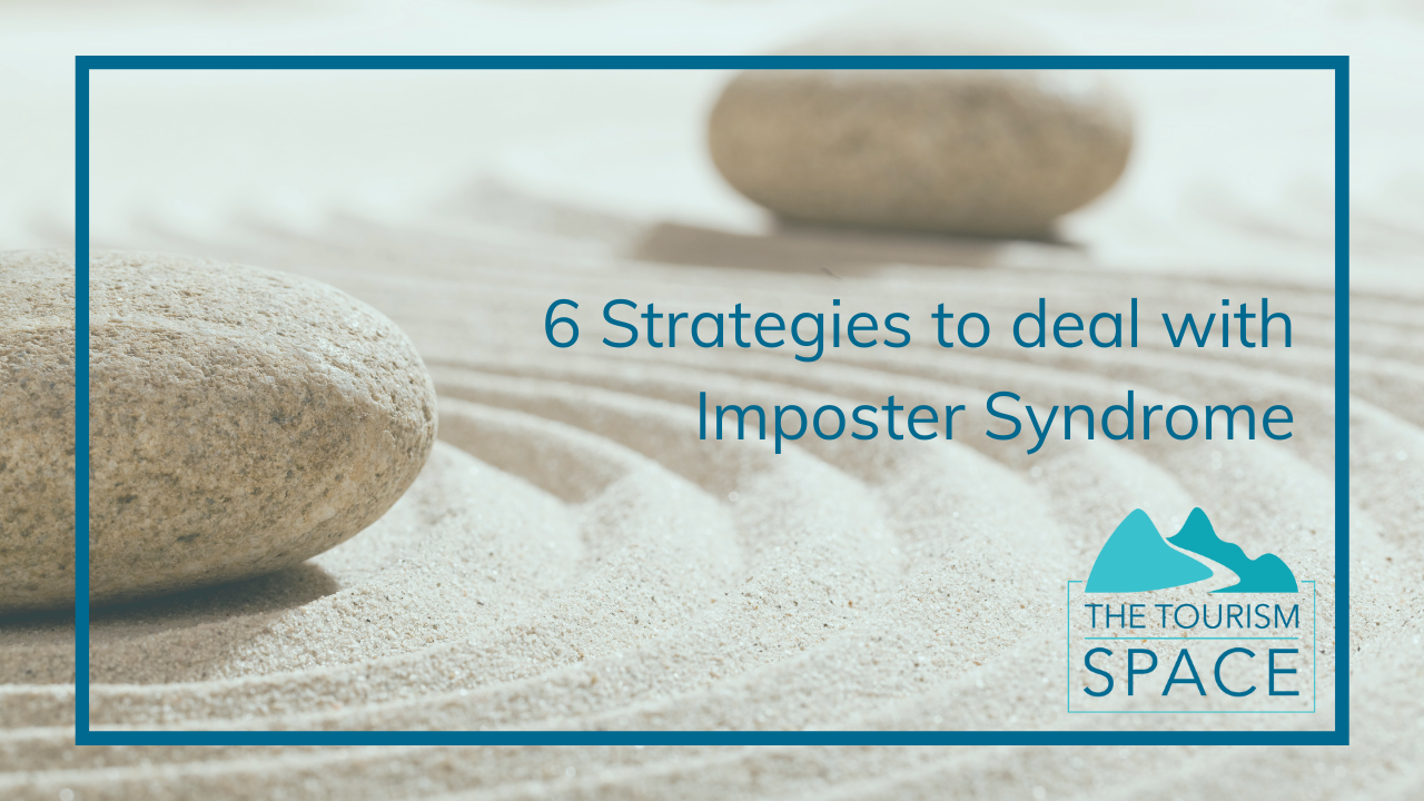 Tourism Business Coach | 6 Strategies to deal with Imposter Syndrome