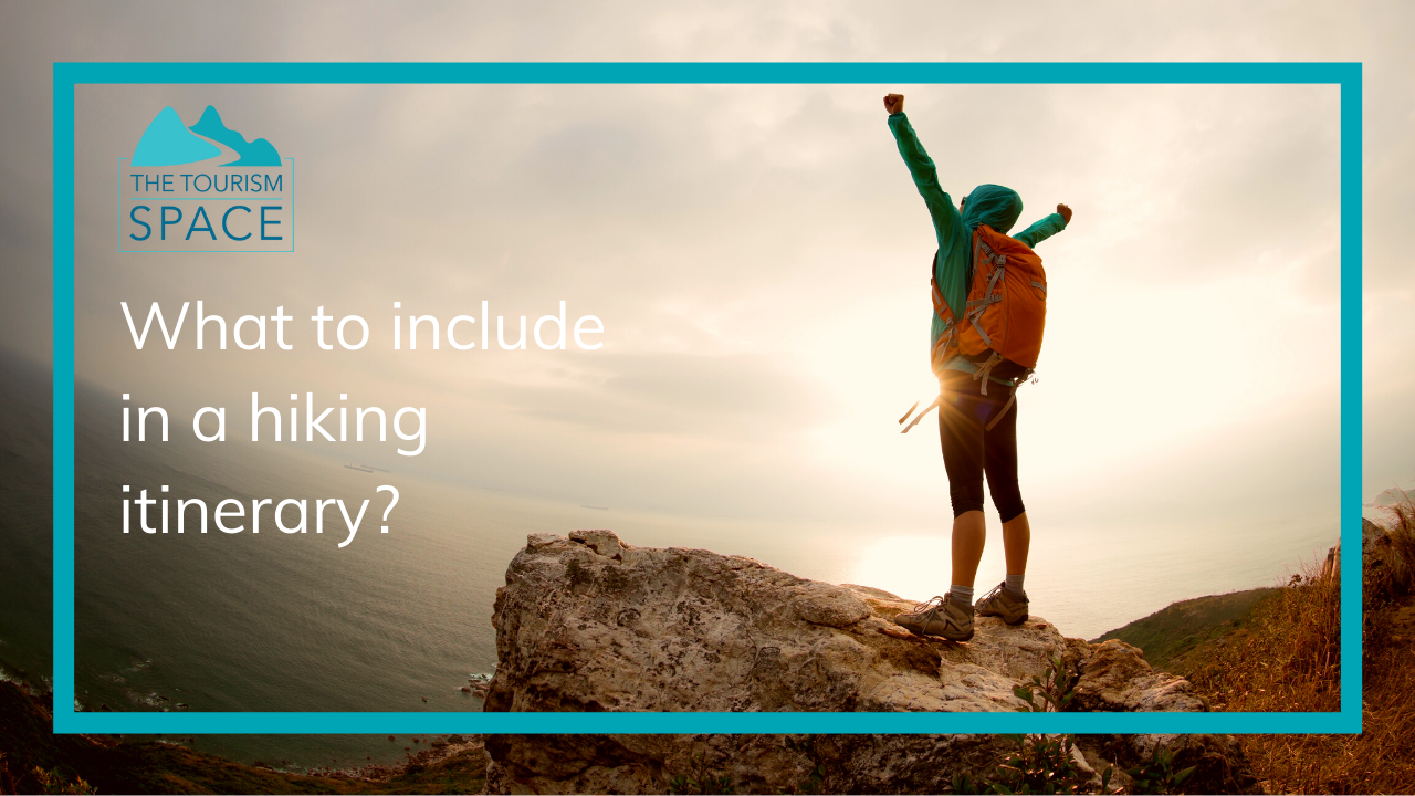A blog on what to include in a hiking itinerary