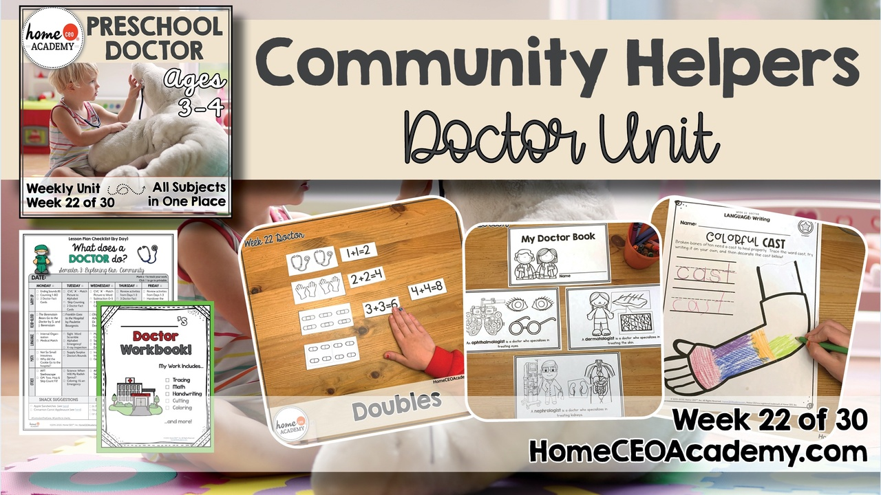Compilation of images depicting pages and activities in the Doctor themed week of the Home CEO Academy preschool homeschool curriculum Community Helpers Unit.
