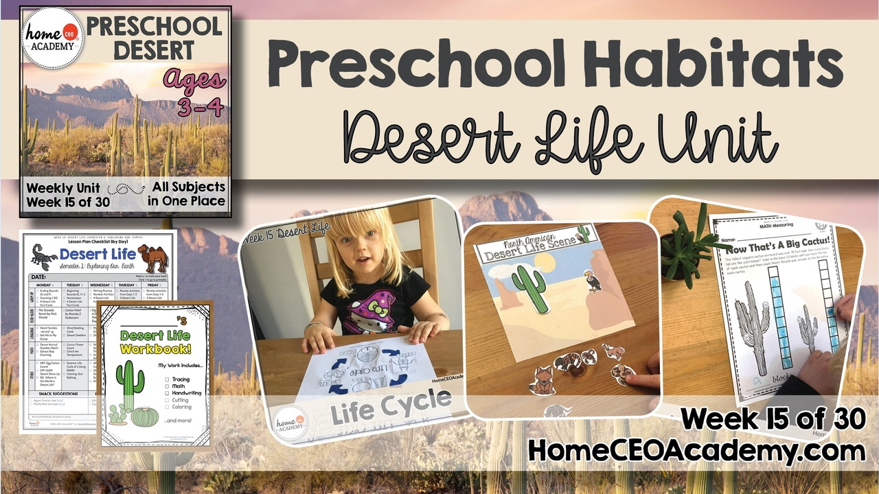 Compilation of images depicting pages and activities in the Desert themed week of the Home CEO Academy preschool homeschool curriculum Habitats Unit.
