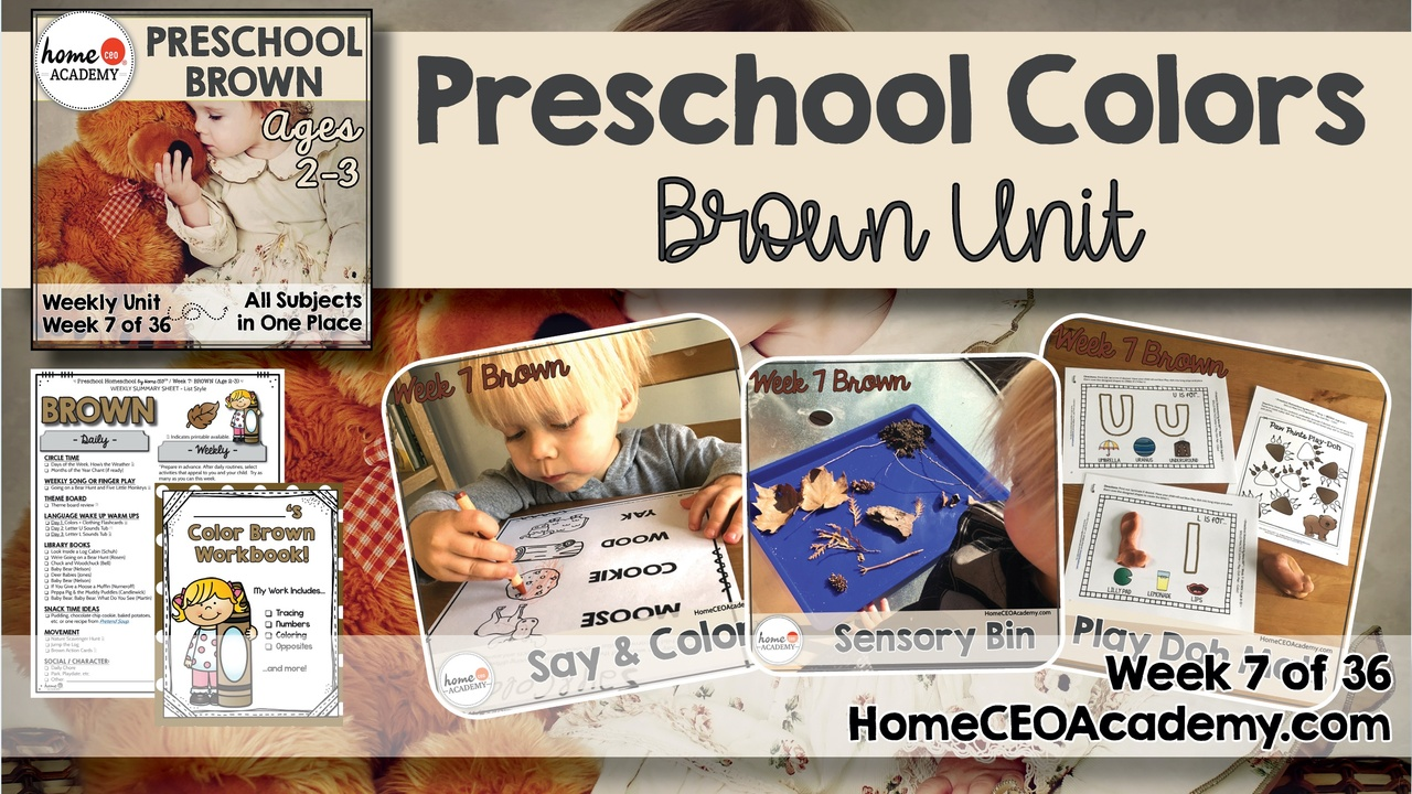 Compilation of images depicting pages and activities in the brown themed week of the Home CEO Academy preschool homeschool curriculum Colors Unit.