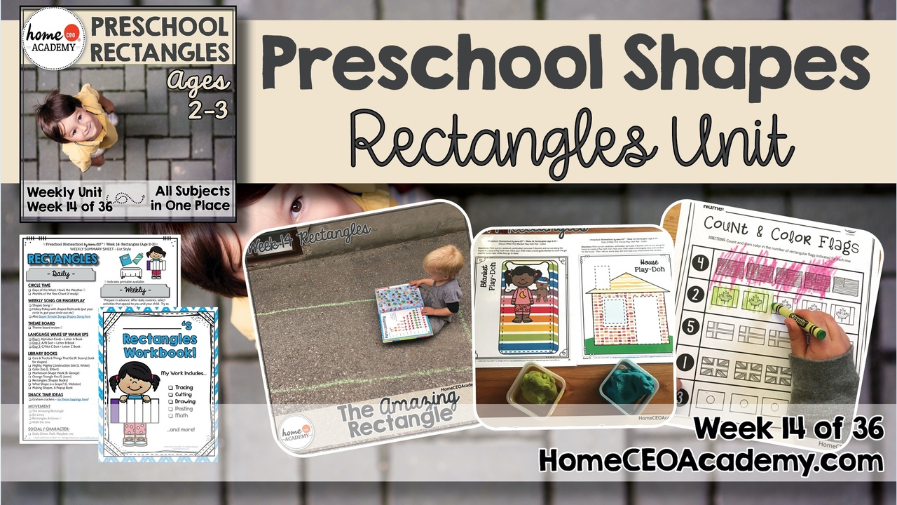 Compilation of images depicting pages and activities in the rectangles themed week of the Home CEO Academy preschool homeschool curriculum Shapes Unit.