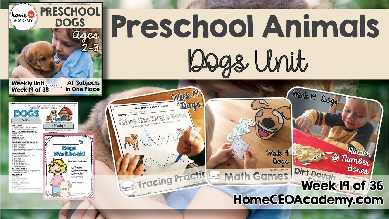 Compilation of images depicting pages and activities in the dogs themed week of the Home CEO Academy preschool homeschool curriculum Animals Unit.