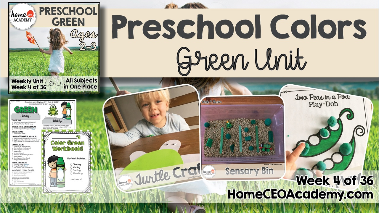 Compilation of images depicting pages and activities in the green themed week of the Home CEO Academy preschool homeschool curriculum Colors Unit.
