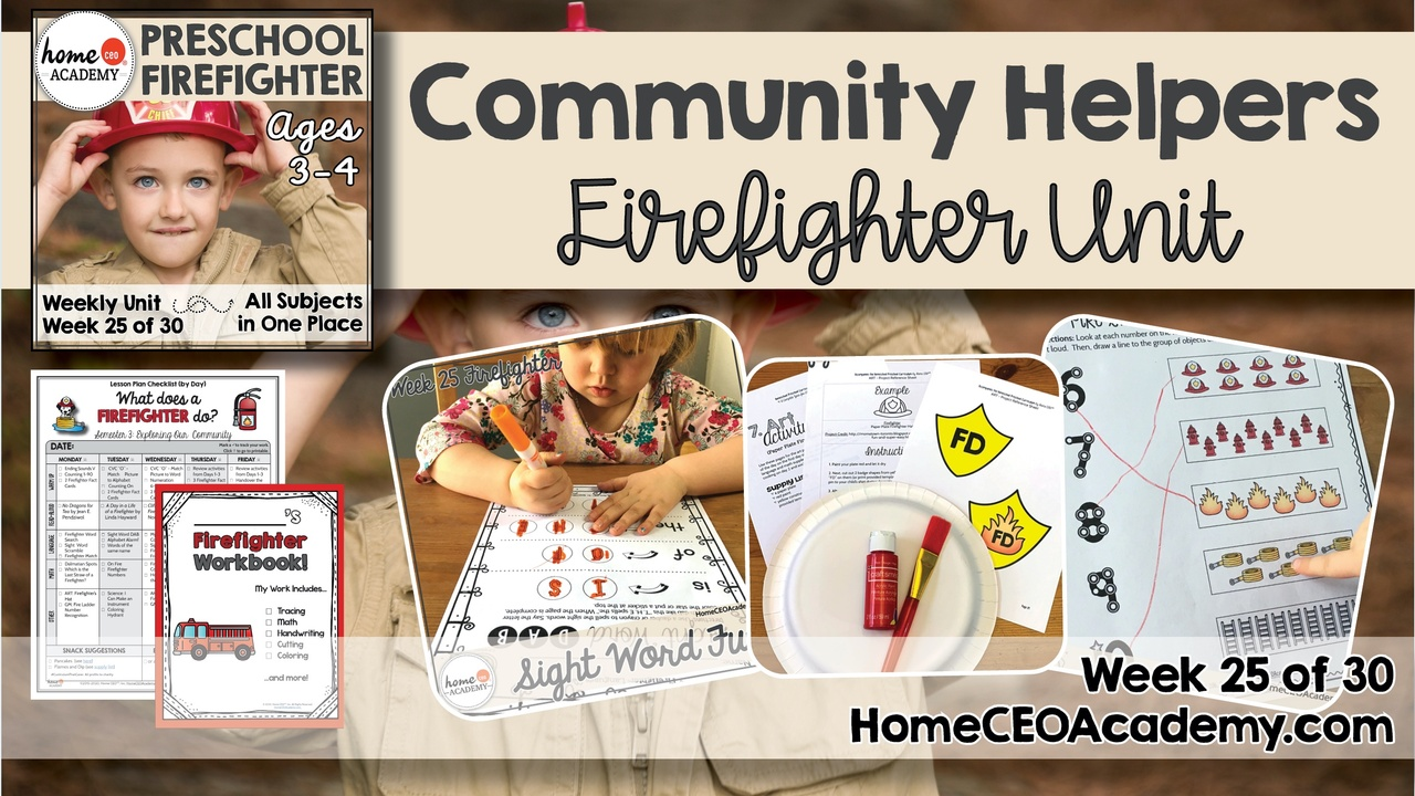 Compilation of images depicting pages and activities in the Firefighter themed week of the Home CEO Academy preschool homeschool curriculum Community Helpers Unit.