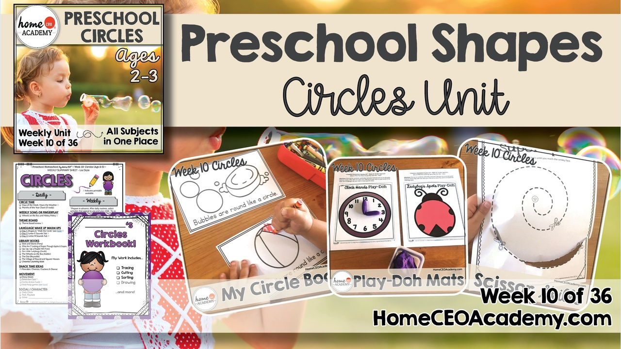 Compilation of images depicting pages and activities in the circles themed week of the Home CEO Academy preschool homeschool curriculum Shapes Unit.