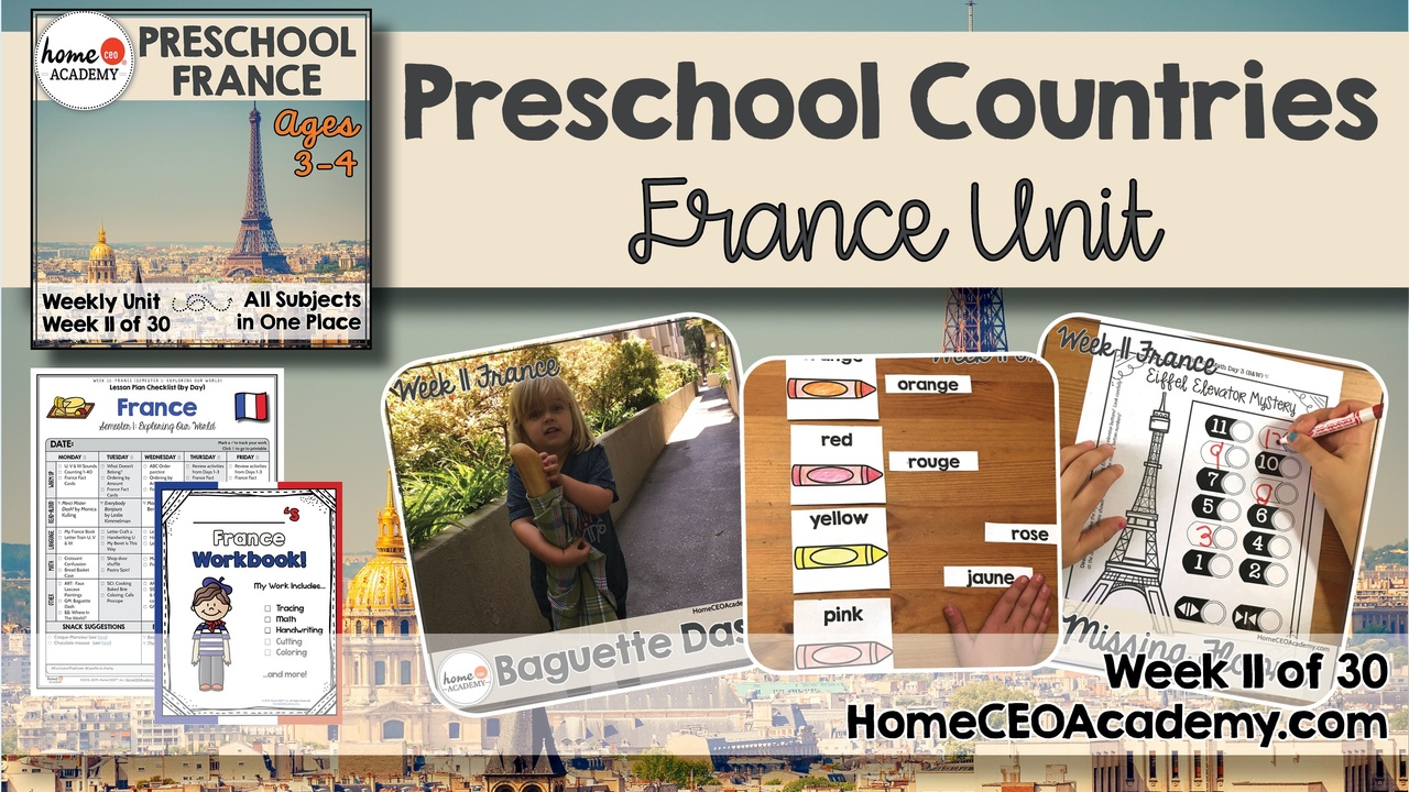 Compilation of images depicting pages and activities in the France themed week of the Home CEO Academy preschool homeschool curriculum Countries Unit.