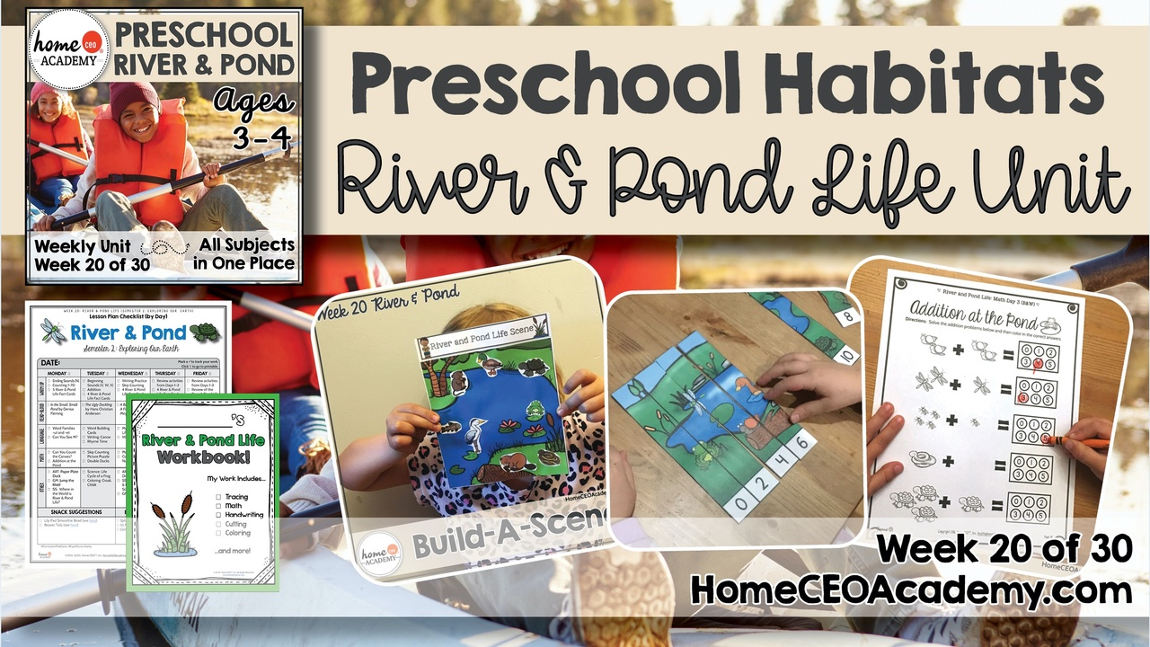 Compilation of images depicting pages and activities in the River & Pond themed week of the Home CEO Academy preschool homeschool curriculum Habitats Unit.