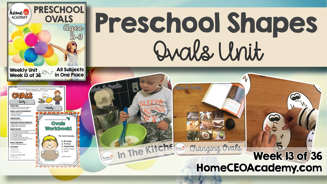 Compilation of images depicting pages and activities in the ovals themed week of the Home CEO Academy preschool homeschool curriculum Shapes Unit.