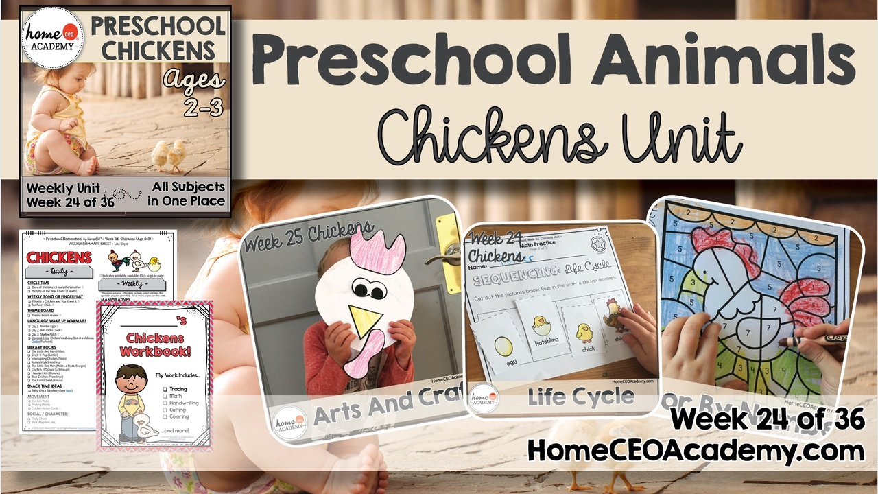 Compilation of images depicting pages and activities in the chickens themed week of the Home CEO Academy preschool homeschool curriculum Animals Unit.