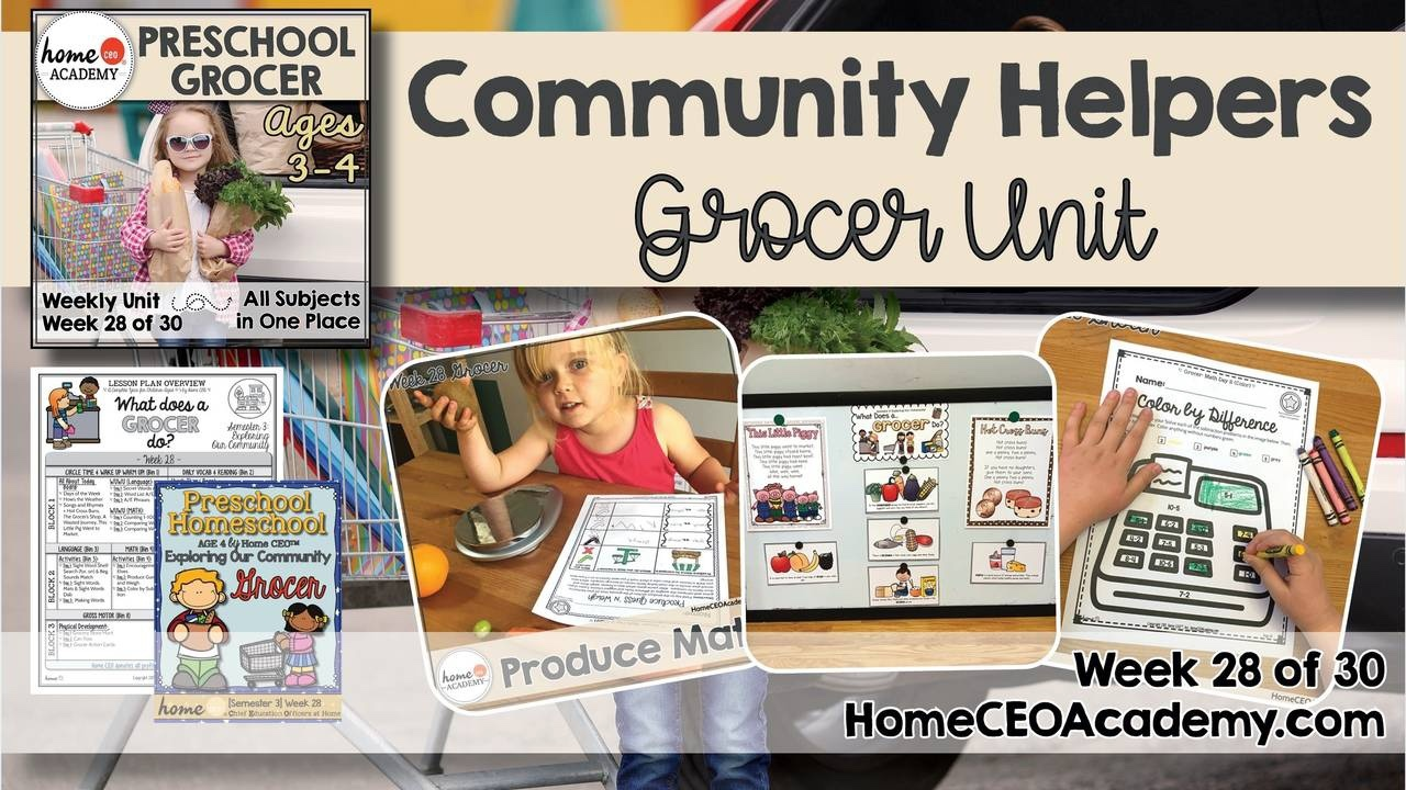 Compilation of images depicting pages and activities in the grocer themed week of the Home CEO Academy preschool homeschool curriculum Community Helpers Unit.