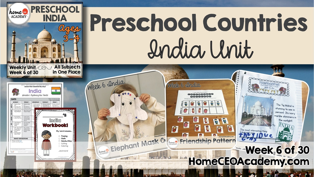 Compilation of images depicting pages and activities in the India themed week of the Home CEO Academy preschool homeschool curriculum Countries Unit.
