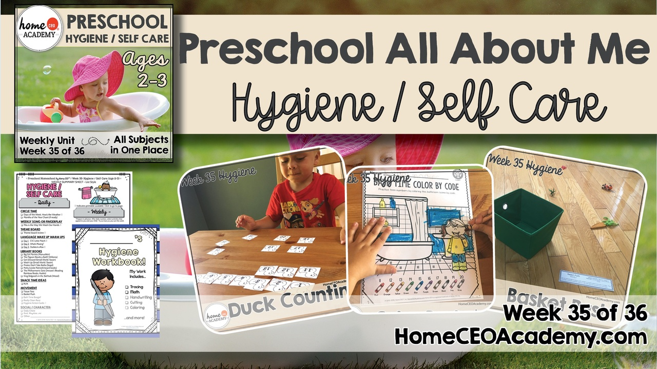 Compilation of images depicting pages and activities in the hygiene/self care themed week of the Home CEO Academy preschool homeschool curriculum All About Me Unit.