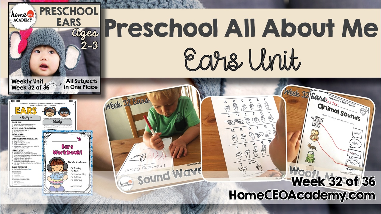 Compilation of images depicting pages and activities in the ears and sense of hearing themed week of the Home CEO Academy preschool homeschool curriculum All About Me Unit.