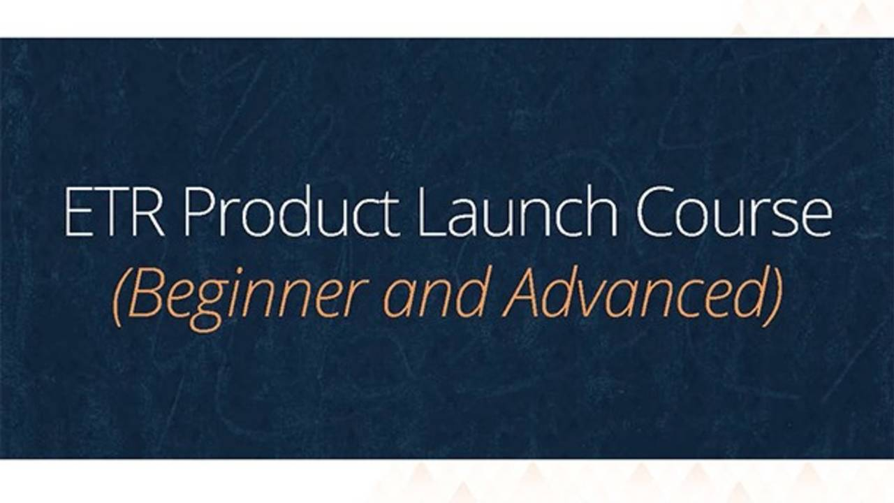 ETR Product Launch Course