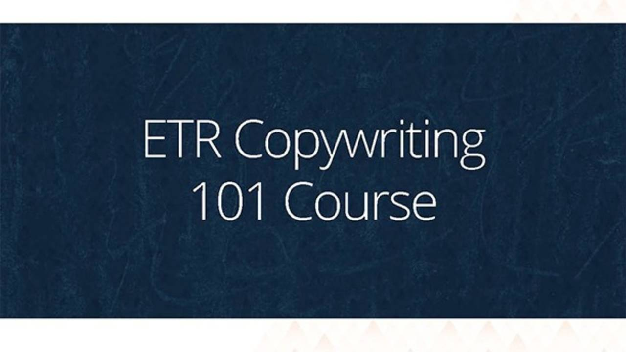 ETR Copywriting 101 Course