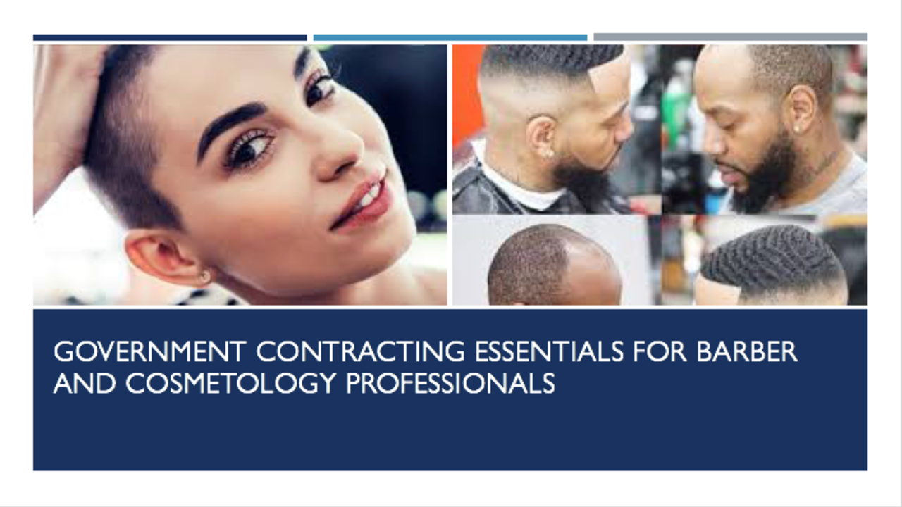 1dlsqgrktpq6fwgxugig government contracting essentials for barber and cosmetology professionals   thumbnail