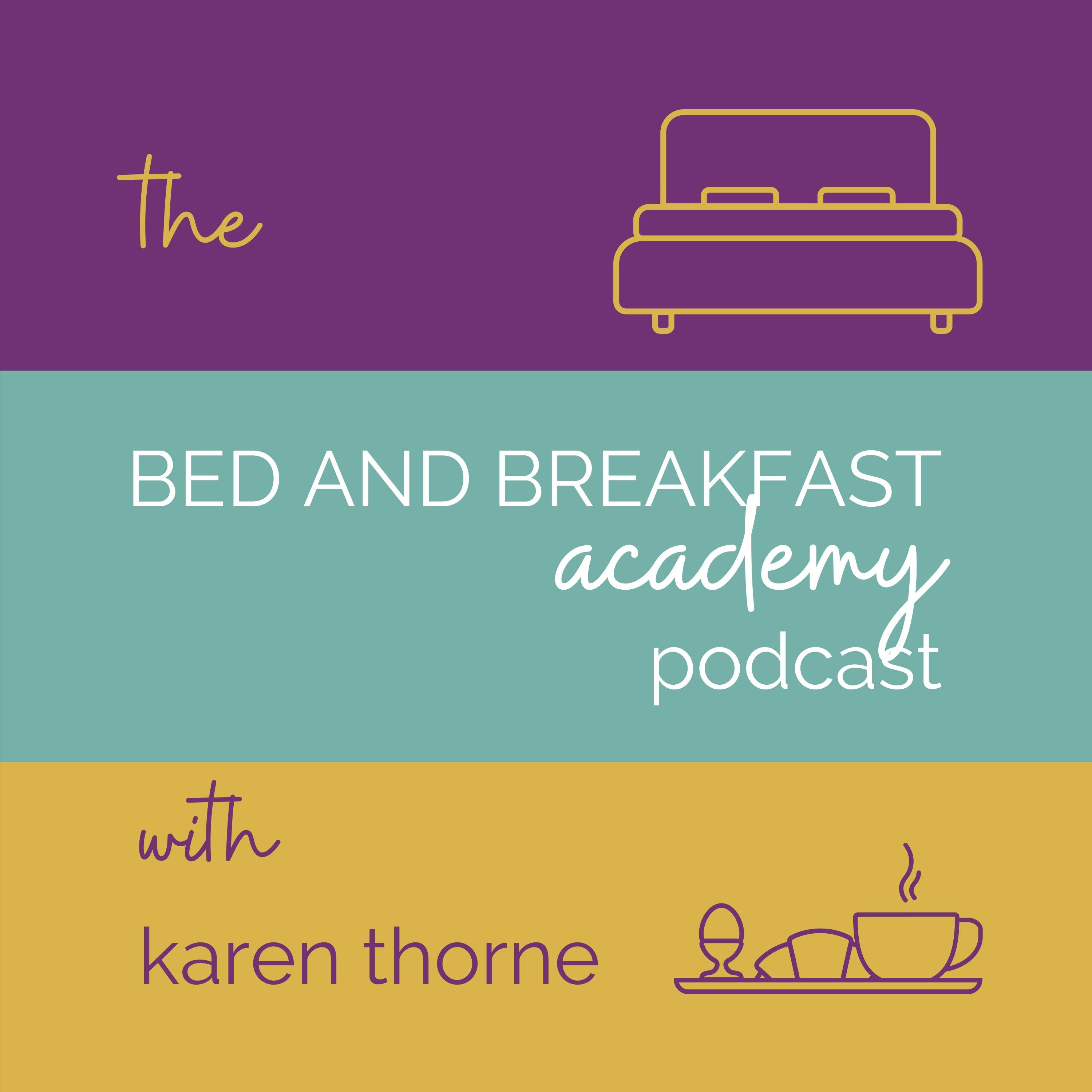 The Bed and Breakfast Academy Podcast