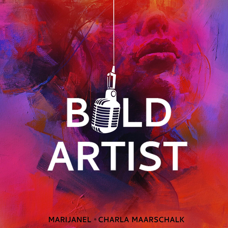 Bold Artist Podcast