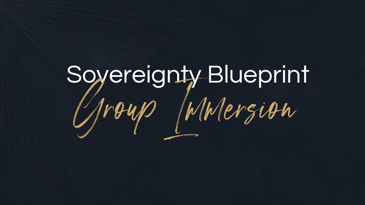 Ahwfisgvtc6qoinbt50d sovereignty blueprint   group immersion