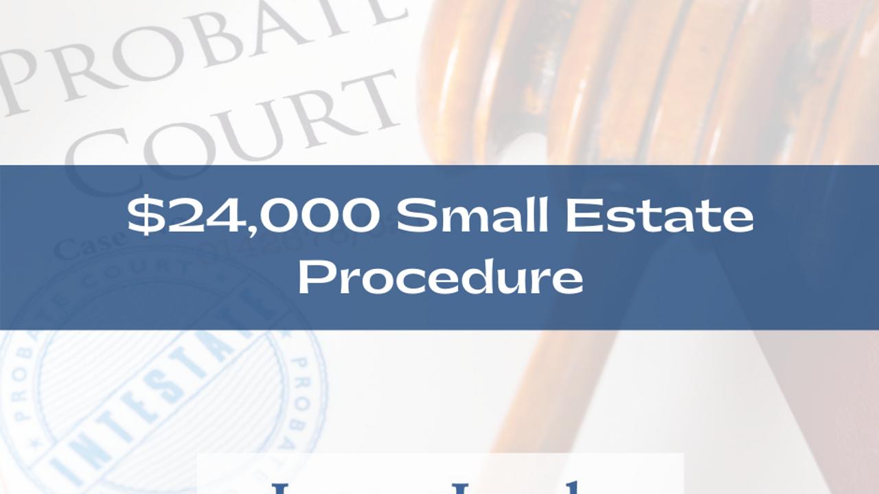 T1fhxwykqco9sxld1k4h 24000 small estate procedure