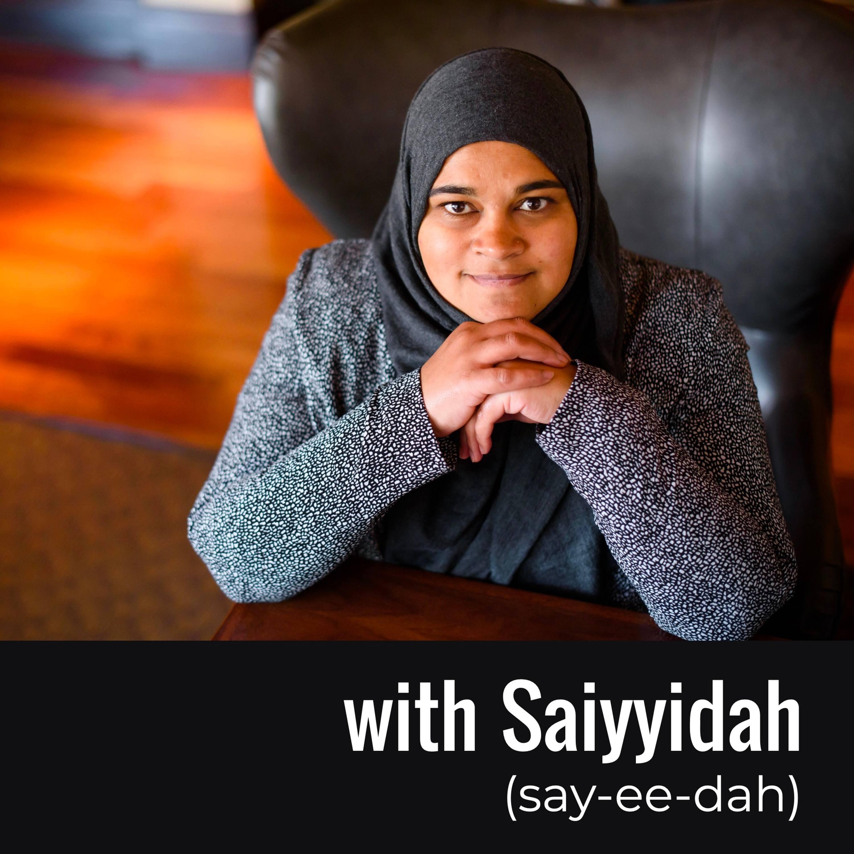 with Saiyyidah