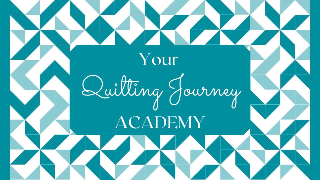 Zjfgcvtsgsx6vw79c9hp your quilting journey academy 3