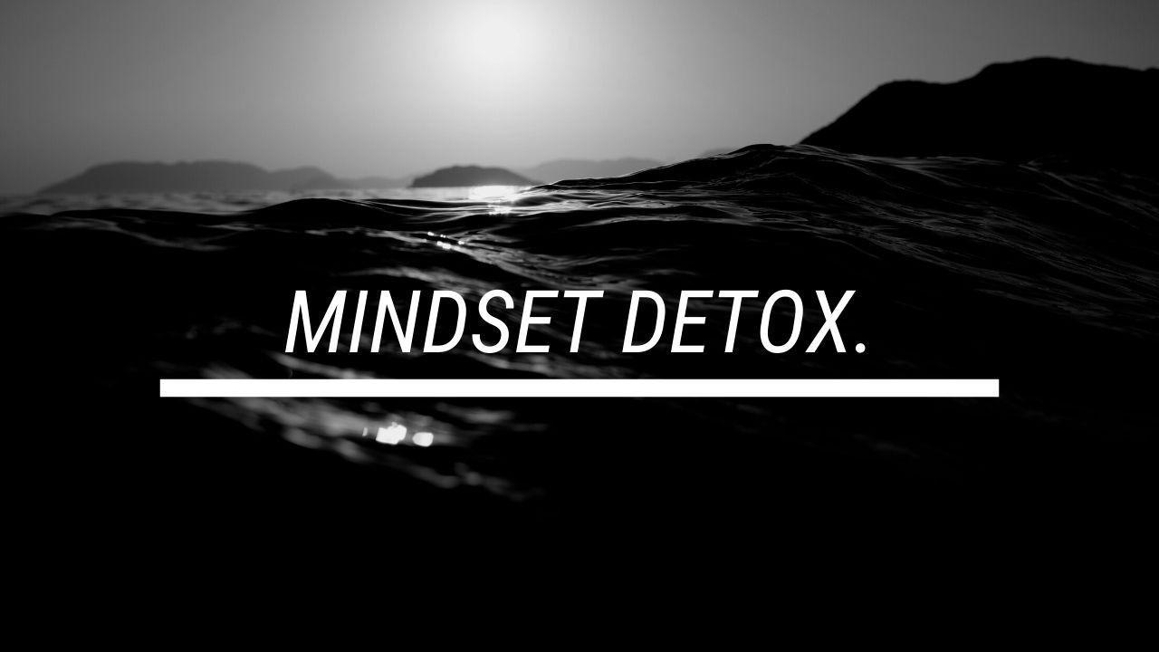 Firowg7rgmgeft2wftak mindset detox