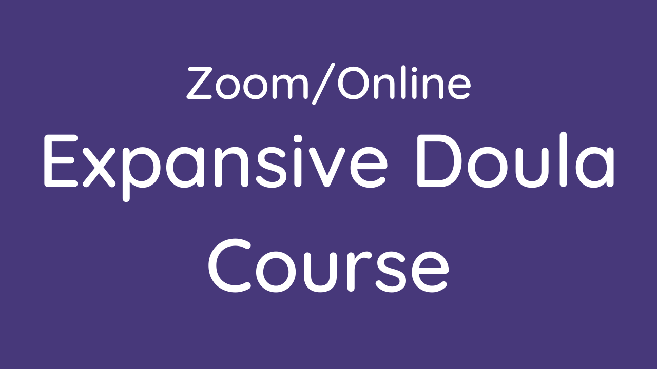 Nn0xqrt5towqv3rgzfsy zoom online expansive doula course